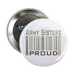 Military Army Sisters Proud Button
