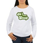Oh Snap Women's Long Sleeve T-Shirt