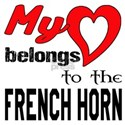 My Heart Belongs To The French Horn White T-Shirt
