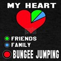 My Heart Friends, Family and Bungee J T-Shirt
