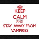 Keep calm and stay away from Vampires T-Shirt