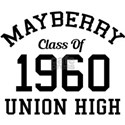 Mayberry High Class Of 1960 T-Shirt