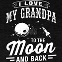 I Love My Grandpa To the Moon and Back T-Shirt