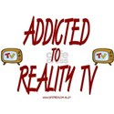 Addicted To Reality TV Shirt