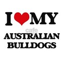 I love my Australian Bulldogs T-Shirt