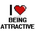 I Love Being Attractive Digitial Design T-Shirt