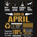 Born April Multitasking Problem Solving Te T-Shirt
