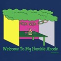 Welcome to My Humble Abode T-Shirt