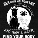 Don't Mess With My Dog T Shirt T-Shirt