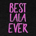 Best lala ever T-Shirt