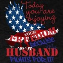 Fighting for your freedom personalized T-Shirt