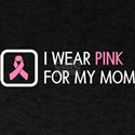 Breast Cancer: Pink for Mom T-Shirt