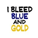 I Bleed Blue and Gold