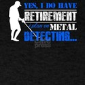 Metal Detecting Retirement T-Shirt