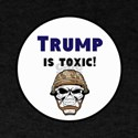 Trump is toxic, anti trump T-Shirt