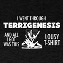 I Went Through Terrigenesis (White Text) T-Shirt