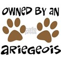 Owned By An Ariegeois White T-Shirt