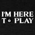 Funny Pool Billiards | I'm Here To Play T-Shirt