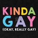 Kinda Gay T-Shirt