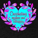 Crocheting Makes Me Happy T-Shirt