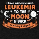 I Love Someone With Leukemia To The Moon And Back