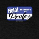 Spanish Teacher Nametag – Profe T-Shirt