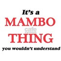 It's a Mambo thing, you wouldn't u T-Shirt