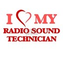 I love my Radio Sound Technician T-Shirt