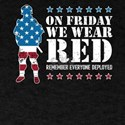 On Friday We Wear RED Remember Everyone De T-Shirt