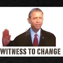Obama Witness To Change T-Shirt