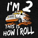 4x4 Monster Truck I'm 2 this is how I T-Shirt