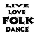 Live Love Folk Dance Shirt