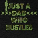Cool Camoflauge Dad Just A Dad Who Hustles T-Shirt