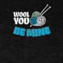 Cute Cheesy Pick Up Line Wool You Be Mine T-Shirt