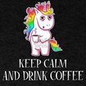 Keep Calm And Drink Coffee Unicorn T-Shirt