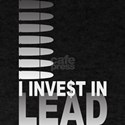 I Invest In Lead Dark T-Shirt