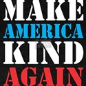 Make America Kind Again Memorial Day T-Shirt