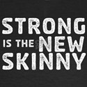 Strong is the New Skinny - Sketch Black