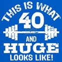 40 Year Old bodybuilder t-shirt