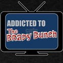 Addicted to The Brady Bunch T-Shirt