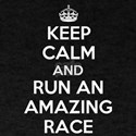 Keep Calm and Run an Amazing Race T-Shirt