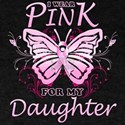 I Wear Pink For My Daughter Butterfly T-Shirt