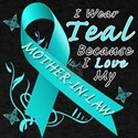I Wear Teal Because I Love My Mother-In-Law T-Shir