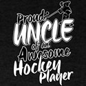 Proud Uncle of An Awesome Hockey Player T-Shirt
