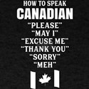 How To Speak Canadian T-Shirt