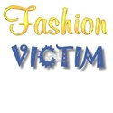 Fashion Victim Women's T-Shirt