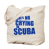 No Crying in Scuba Tote Bag