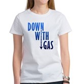 Down With Gas Women's T-Shirt